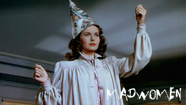 Madwomen: Leave Her To Heaven