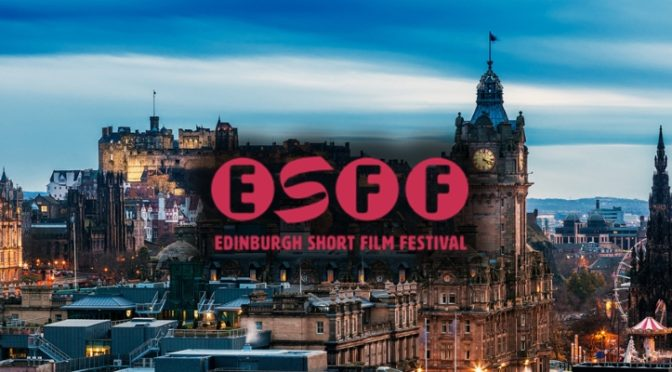 Edinburgh Short Film Festival Official Media Partners | TAKE ONE | TAKEONECinema.net
