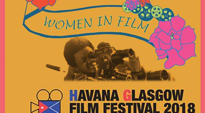 Havana Glasgow Women In Film | TAKE ONE | TAKEONECinema.net