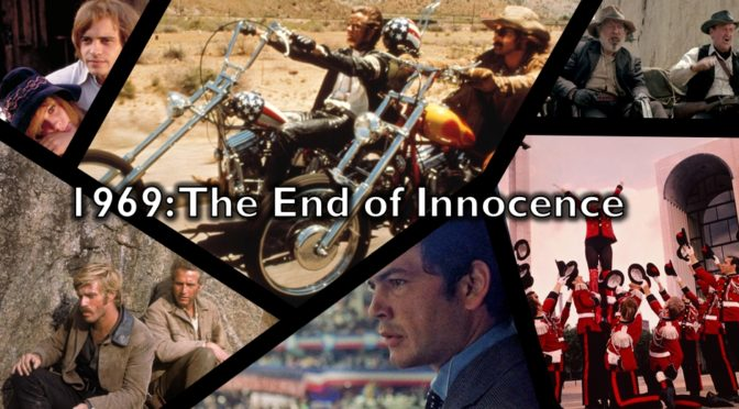1969: The End of Innocence