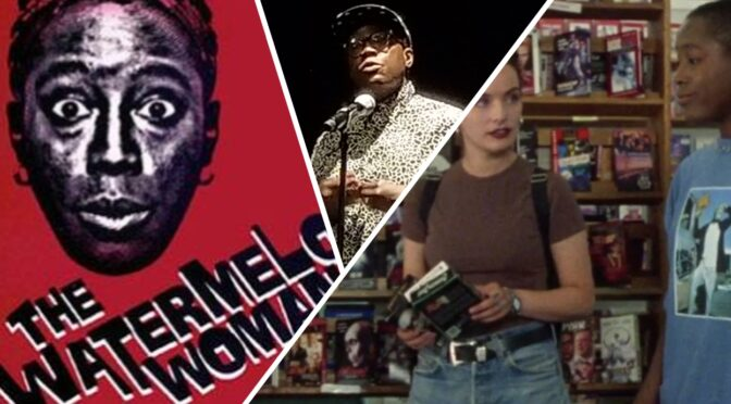 Revisiting The Watermelon Woman and Cheryl Dunye's stamp on New Queer Cinema